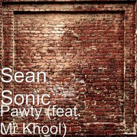 Pawty — Sean Sonic, Mr Khool