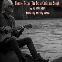 Heart of Texas (The Texas Christmas Song) — Al Staehely, Mickey Rafael