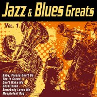Jazz & Blues Greats Vol. 1 — сборник