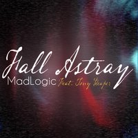 Fall Astray — Madlogic