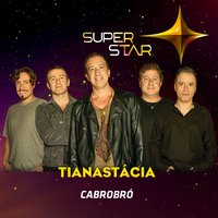 Cabrobró (Superstar) - Single — Tianastacia
