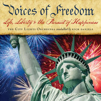 Voices of Freedom (feat. Rich Daniels) — The City Lights Orchestra