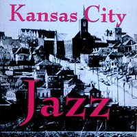 Kansas City Jazz — сборник
