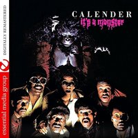 It's A Monster — Calender
