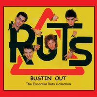 Bustin' Out — The Ruts