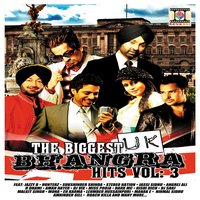 The Biggest UK Bhangra Hits, Vol. 3 — Various Artists (Bhangra Compilation)
