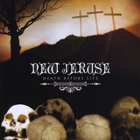 Death Before Life — New Jeruse