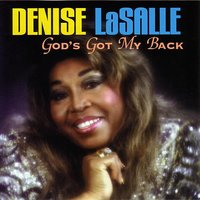God's Got My Back — Denise Lasalle