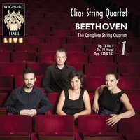 Beethoven: The Complete String Quartets, Vol. 1 — Elias String Quartet, Людвиг ван Бетховен