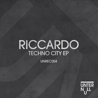 Techno City EP — Riccardo