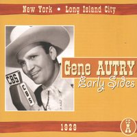 Early Sides: 1929 — Gene Autry