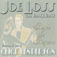 Begin the Beguine — Joe Loss, Joe Loss & His Band, Chick Henderson, Chick Henderson & Joe Loss & His Band