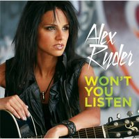 Won't You Listen — Alex Ryder