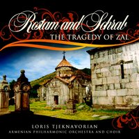 Rostam and Sohrab — Armenian Philharmonic Orchestra and Choir