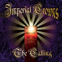 The Calling — Imperial Crowns