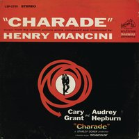 Charade — Henry Mancini & His Orchestra