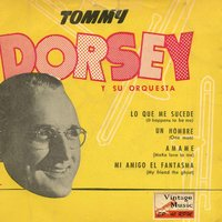 "Vintage Dance Orchestras Nº21 - EPs Collectors. ""The Best With Jimmy Dorsey"" — Tommy Dorsey And His Orchestra"