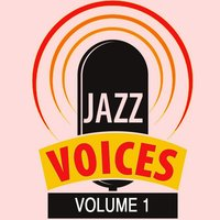 Jazz Voices, Vol. 1 — сборник