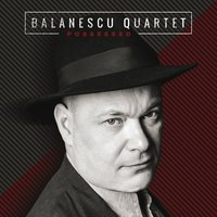 Possessed — Balanescu Quartet