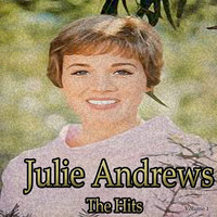 Julie Andrews: The Hits, Vol. 1 — Julie Andrews