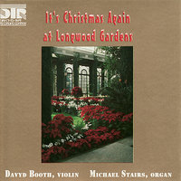It's Christmas Again At Longwood Gardens — Michael Stairs, Davyd Booth