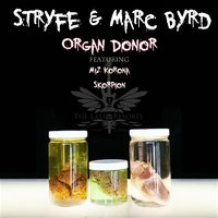 Organ Donor - Single — Marc Byrd, Stryfe
