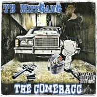 The Comebacc — TB Miit Gang