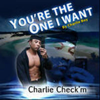 You're the One I Want - Single — Charlie Boy