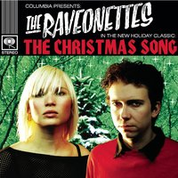 The Christmas Song — The Raveonettes