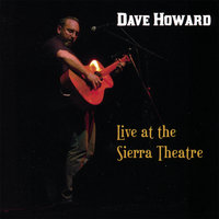 Live at the Sierra Theatre — Dave Howard