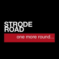 One More Round — Strode Road