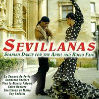 Sevillanas. Spanish Dance for the April and Rocio Fair — сборник