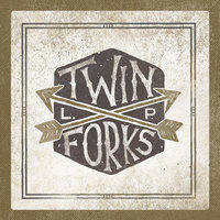 Twin Forks — Twin Forks