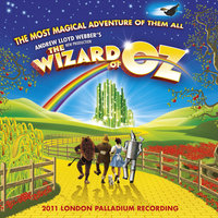 Andrew Lloyd Webber's New Production Of The Wizard Of Oz — Andrew Lloyd Webber
