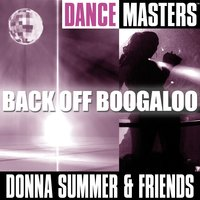 Dance Masters: Back Off Boogaloo — Donna Summer and Friends