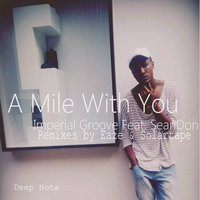 A Mile with You — Imperial Groove, SeanDon