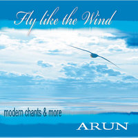 Fly Like the Wind — Arun