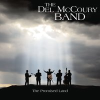 The Promise Land — The Del McCoury Band