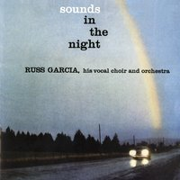 Sounds in the Night — Russ Garcia
