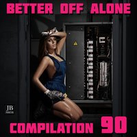 Better Off Alone — Disco Fever