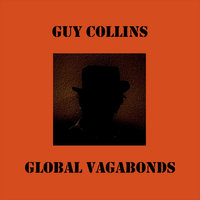 Global Vagabonds — Guy Collins