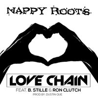 Love Chain — Nappy Roots