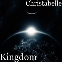 Kingdom — Christabelle