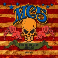 The Anthology 1965-1971 — MC5