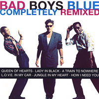 Completely Remixed — Bad Boys Blue