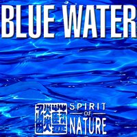 Spirit of Nature - Blue Water — сборник
