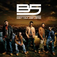 Don't Talk, Just Listen — B5 featuring Bow Wow