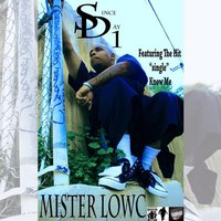 Sd Since Day 1 — Mister Lowc