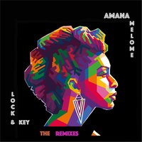 Lock & Key: The Remixes — Amana Melome'