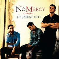 Greatest Hits — No Mercy